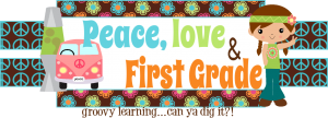 Peace, Love & First Grade - Blog about Blogs