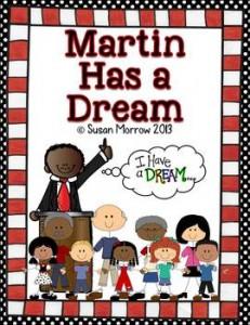 Martin Has A Dream- A Unit on Martin Luther King, Jr.: MLK Jr.