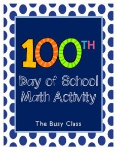 The Busy Class: 100th Day of School