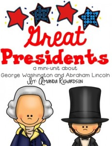 Great Presidents {a mini-unit about George Washington and Abraham Lincoln}: Presidents' Day