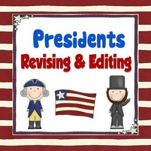 Revising and Editing Passages with Presidents' Theme: Presidents' Day