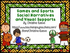 Games and Sports Social Narratives and Visual Supports for Autism (special ed): Autism Resources