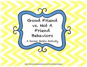 Good Friend vs. Not A Friend Behavior: A Social Skills Activity: Autism Resources