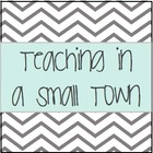 Teaching in a Small Town: Teachers Pay Teachers