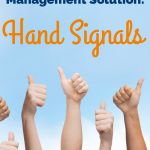 Classroom Management Solution: Hand Signals