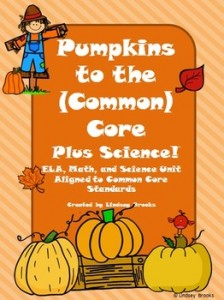 Pumpkin Unit: Pumpkins to the Common Core PLUS Science!: Fall-Themed Classroom Resources