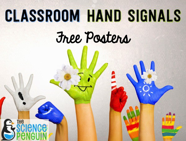 Classroom Hand Signals: Free Posters