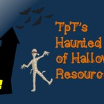TpT's Haunted House of Halloween Resources