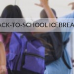 10 Back-to-School Icebreakers