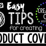 5 Easy Tips for Creating Product Covers for Your TpT Resources
