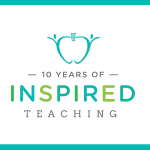 Celebrating 10 Years of Inspired Teaching