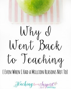 Why-I-Went-Back-to-Teaching