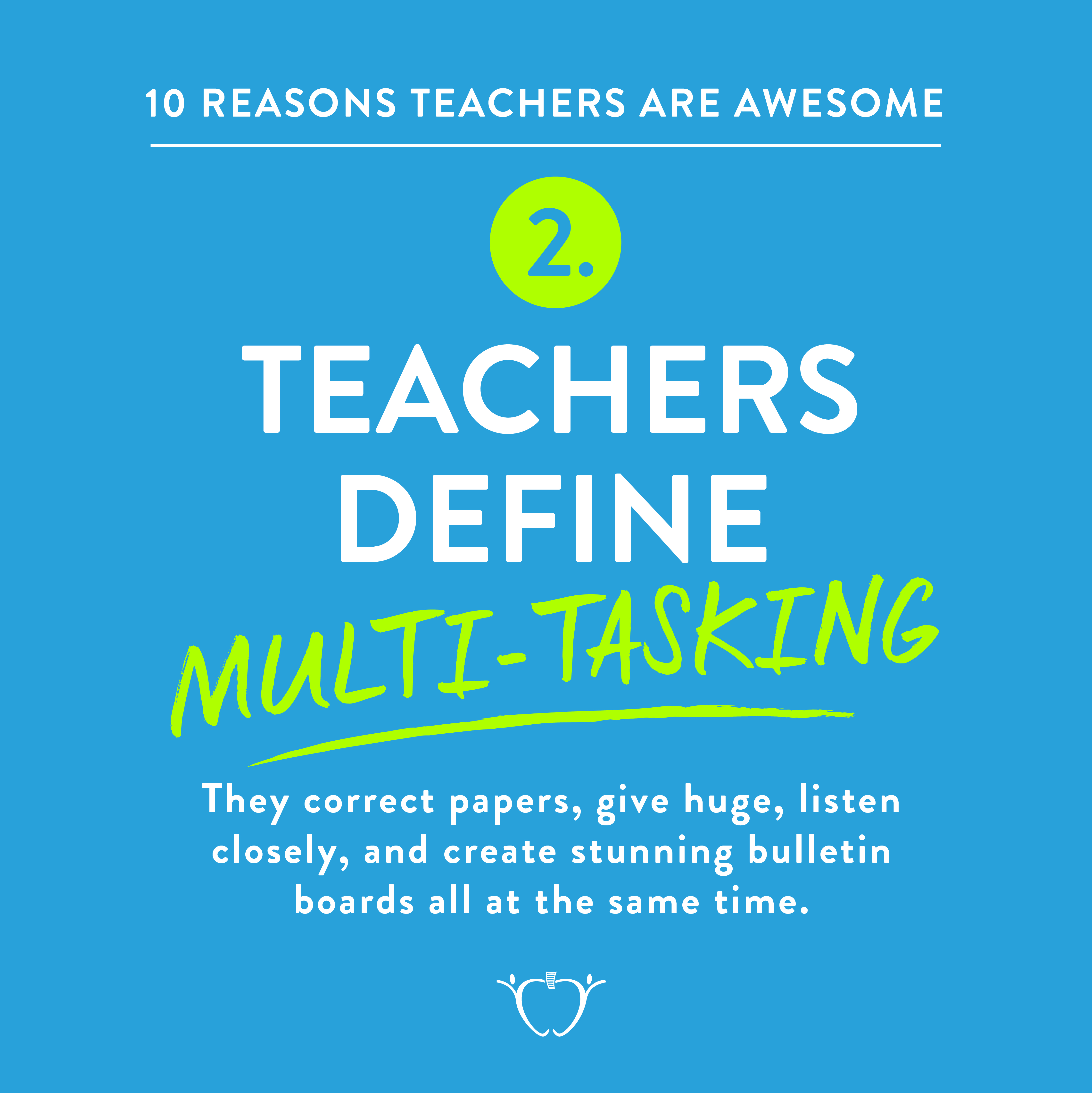 10 Reasons Teachers are Awesome by Teachers Pay Teachers