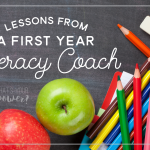 6 Lessons from a First-Year Literacy Coach