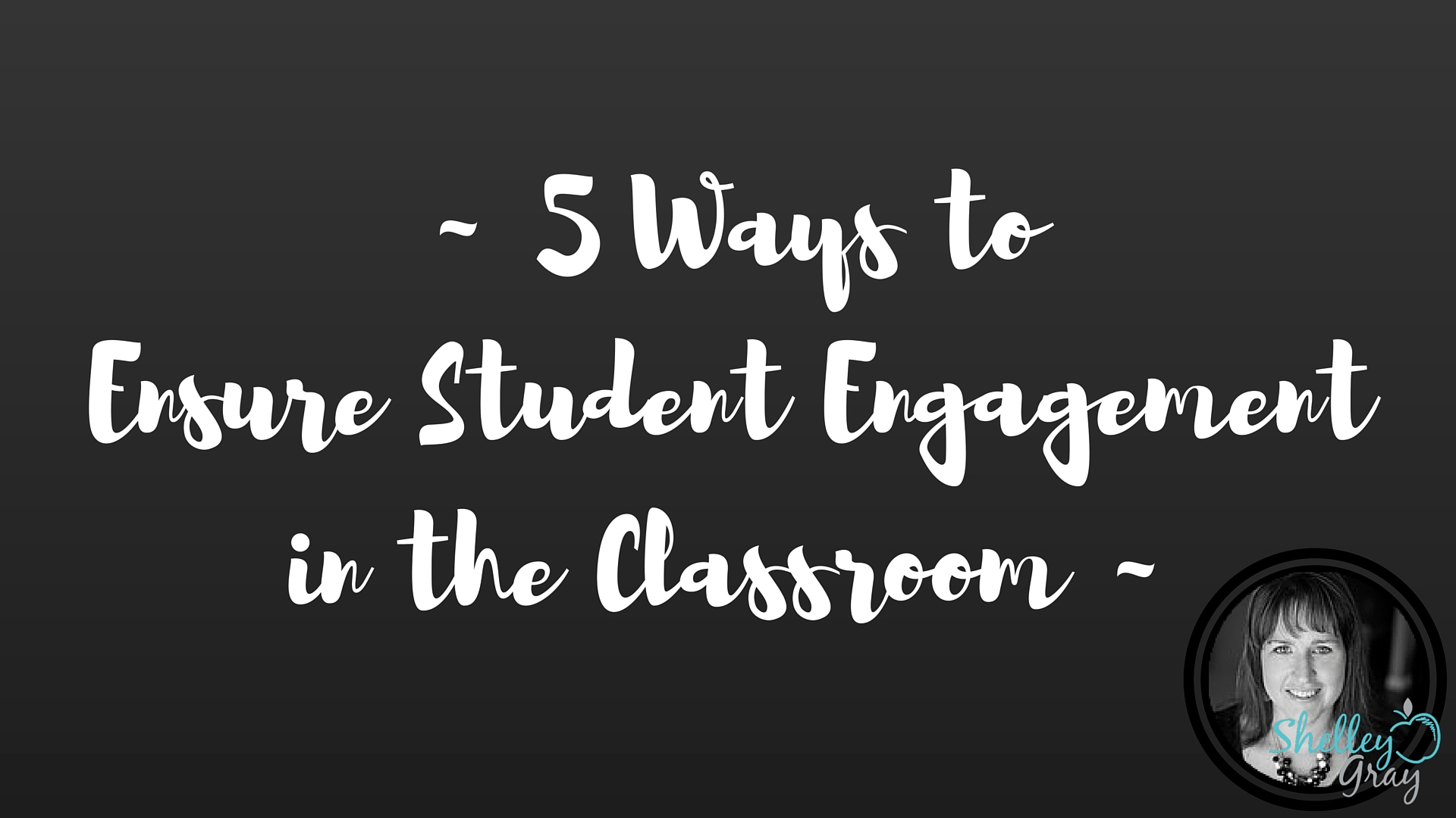 Fine 5 Ways To Ensure Student Engagement In The Classroom The Download Free Architecture Designs Scobabritishbridgeorg