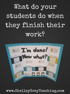 What do your students do when they finish their work?
