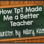 How TpT Made Me a Better Teacher