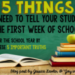 5 Things You Need to Tell Your Students the First Week of School
