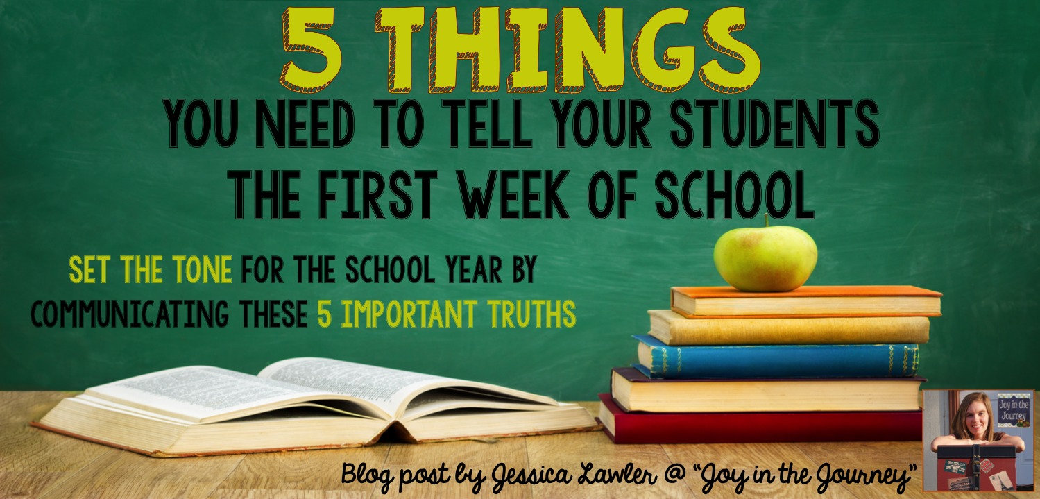 "Photo of a chalkboard with books, and on the chalkboard is text reading ""5 things you need to tell your students the first week of school"""