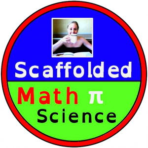 Scaffolded Math and Science says,