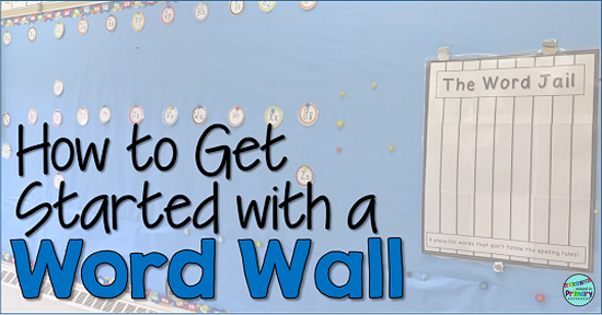 How to Get Started With a Word Wall