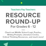 Resource Round-Up: Logic Puzzles, Literature Circles, Bilingual Letters to Parents, and More!