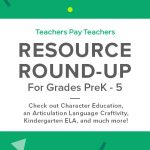 Resource Round-Up: Chevron Learning Scale, Character Education, Articulation Language Craftivity, and More!