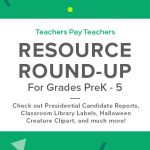 Resource Round-Up: Presidential Candidate Reports, Classroom Library Labels, Halloween Creature Clipart, and More