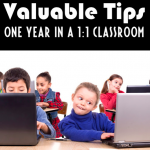 Valuable Tips After a Year in a 1:1 Classroom