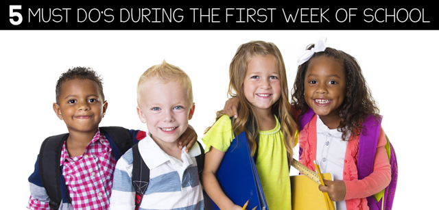 5 must do's for the first week of school