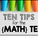 10 Tips for the New {Math} Teacher