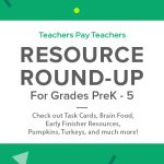 Resource Round-Up: Task Cards, Brain Food, Pumpkins, Turkeys, and More!
