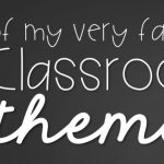 5 Classroom Themes for Primary, Elementary, and High School