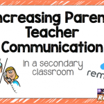 5 Ways to Increase Parent-Teacher Communication in the Secondary Classroom