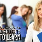 10 Simple Ways to Get Your Students Moving and Learning