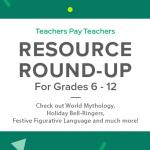 Resource Round-Up: World Mythology, Holiday Bell-Ringers, Festive Figurative Language, and More!