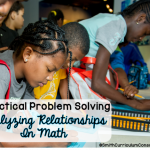 Practical Problem Solving: Analyzing Relationships in Math