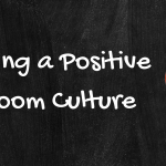 Creating a Positive Classroom Culture in High School