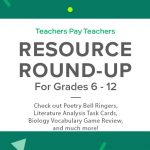 Resource Round-Up: Poetry Bell Ringers, Literature Analysis Task Cards, Biology Vocabulary Game Review, and More!