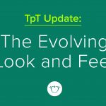 The Evolving Look and Feel of TpT