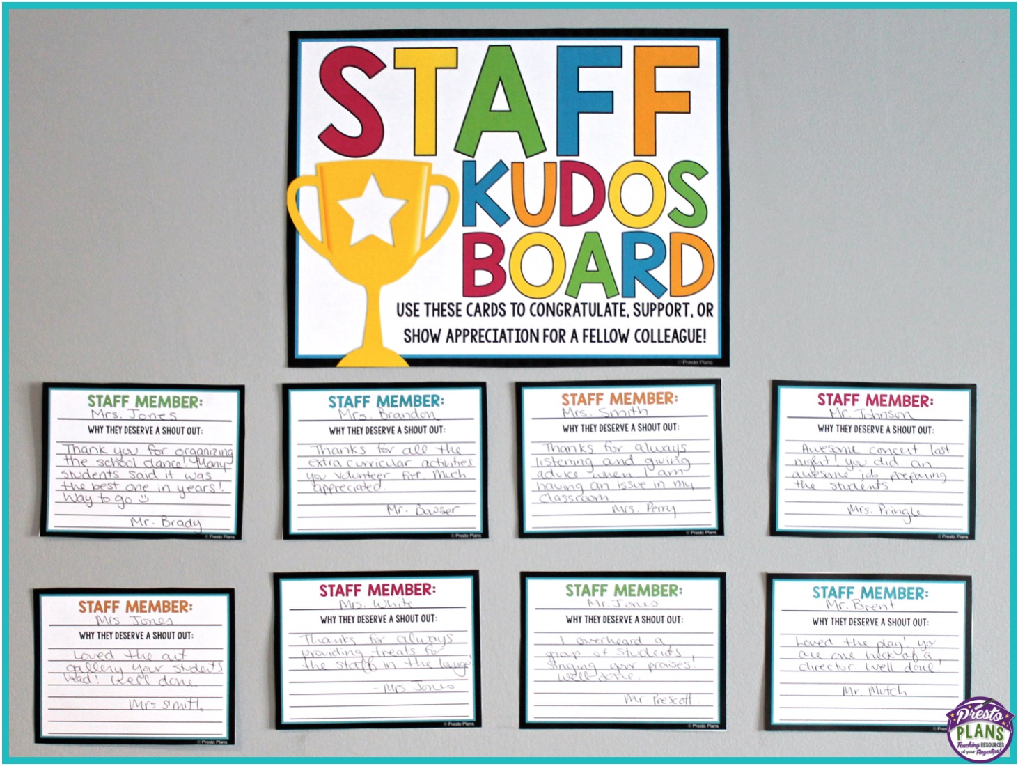 Here, we set up a staff kudos board where staff members can fill out cards to congratulate, support or show appreciation for their fellow colleagues.