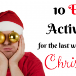10 Easy Activities for the Last Week Before Christmas