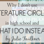 Why I Don't Use Literature Circles in High School… And What I Do Instead