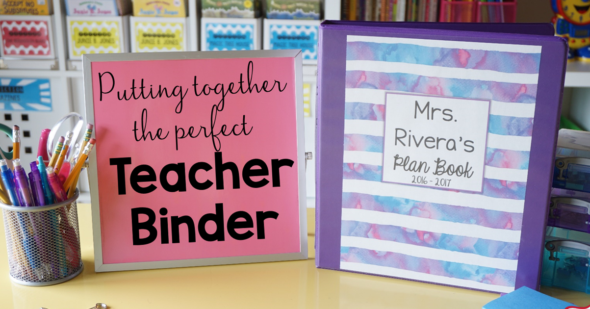 Ultimate Classroom Design ~ How to put together the ultimate teacher binder tpt