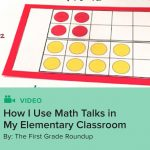 How I Use Math Talks in My Elementary Classroom