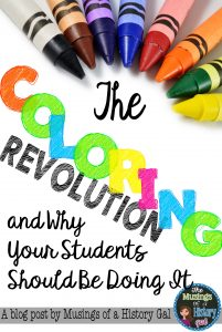 Why Your Students Should be Coloring by History Gal