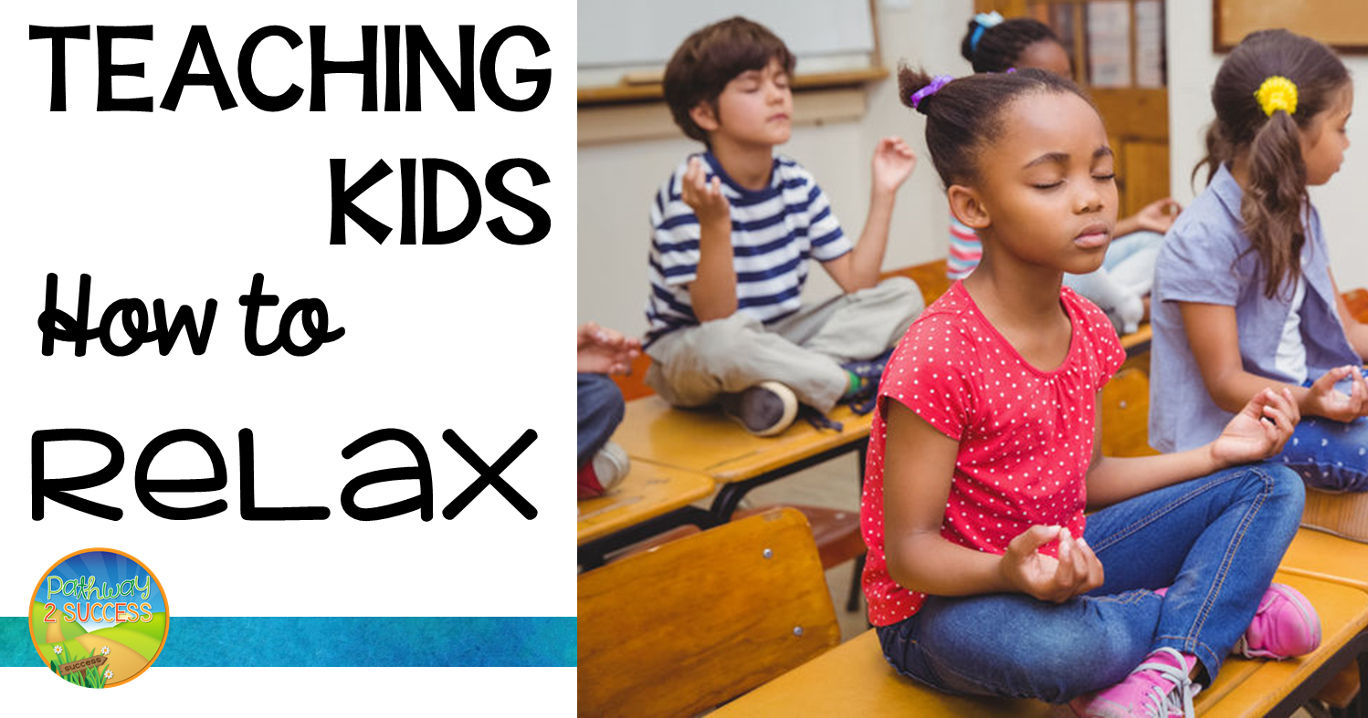 5 relaxation techniques for kids in class the tpt blog