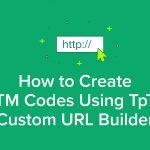 How to Create UTM Codes Using TpT's Custom URL Builder