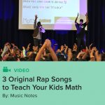 3 Original Rap Songs to Teach Your Kids Math