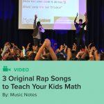 3 Original Rap Songs to Teach Your Kids Math